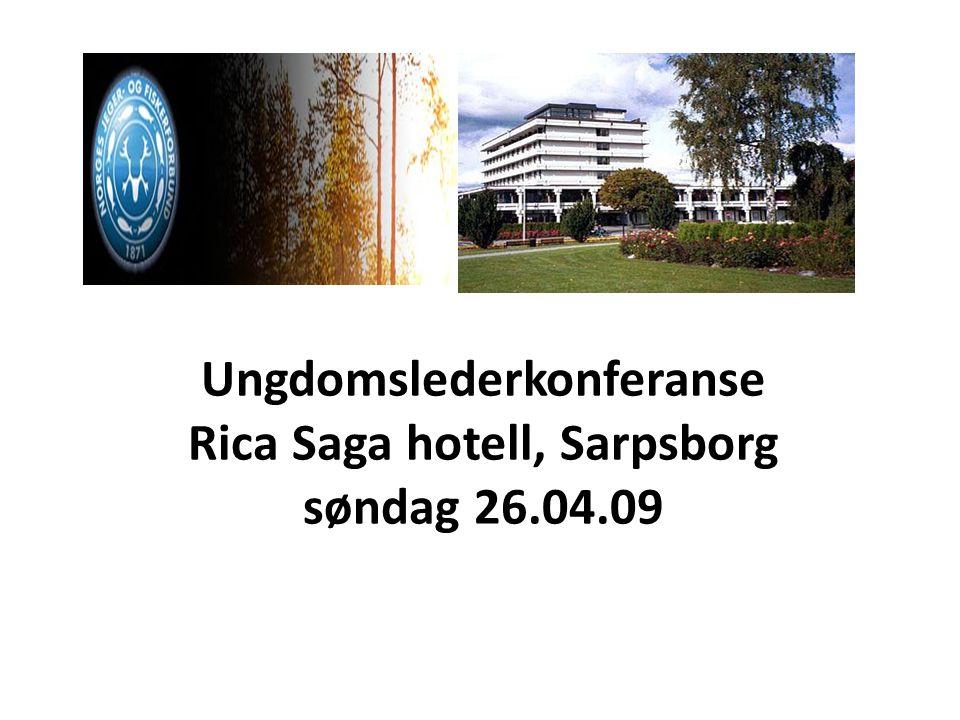 Ungdomslederkonferanse Rica Saga hotell, Sarpsborg søndag 26.04.09