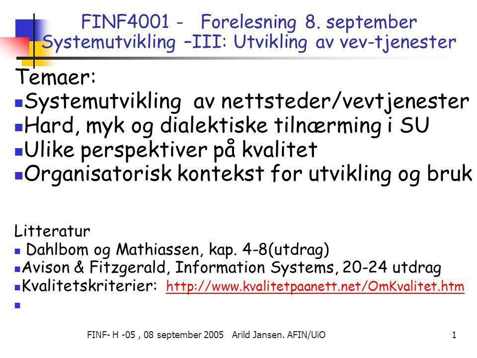 FINF- H -05, 08 september 2005 Arild Jansen. AFIN/UiO 1 FINF4001 - Forelesning 8.