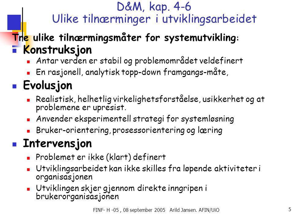 FINF- H -05, 08 september 2005 Arild Jansen. AFIN/UiO 5 D&M, kap.
