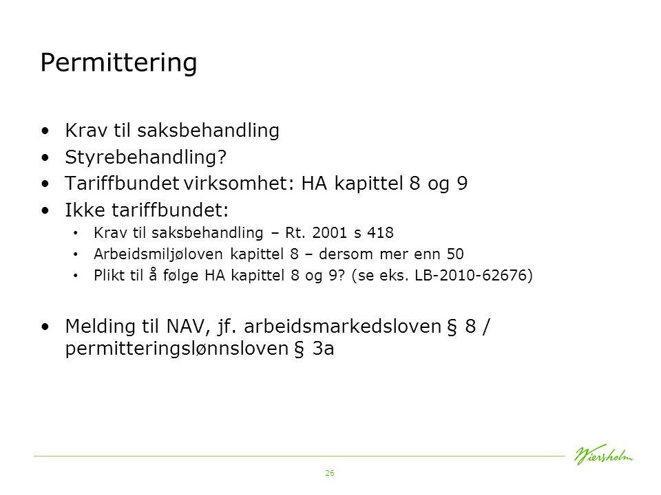 27 Permittering Hel/delvis/rullerende permittering Varselperioden jf.