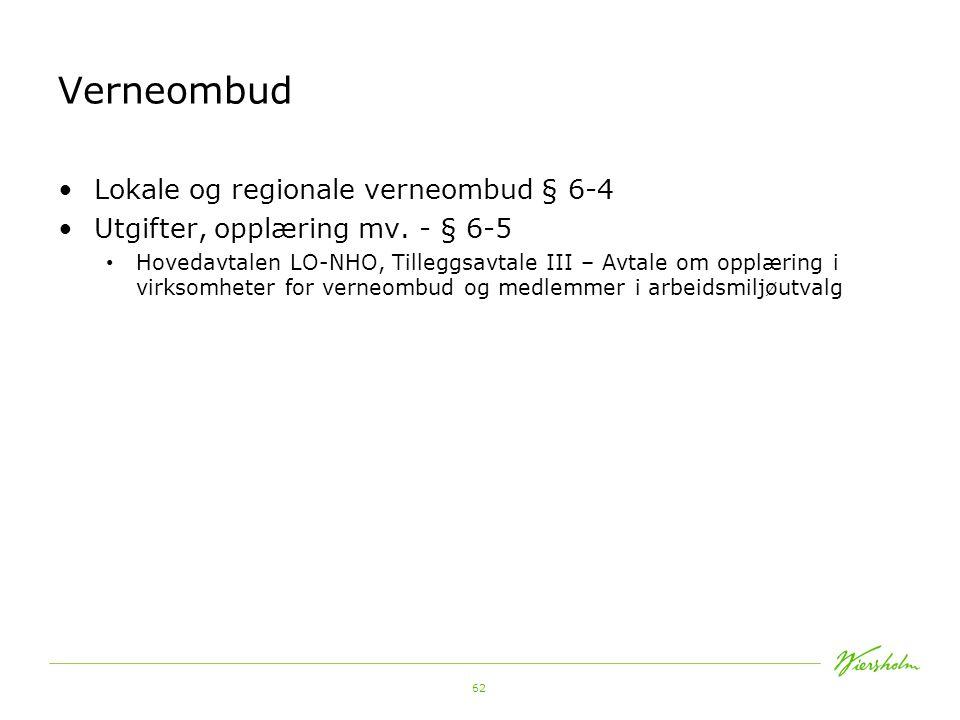 62 Verneombud Lokale og regionale verneombud § 6-4 Utgifter, opplæring mv.
