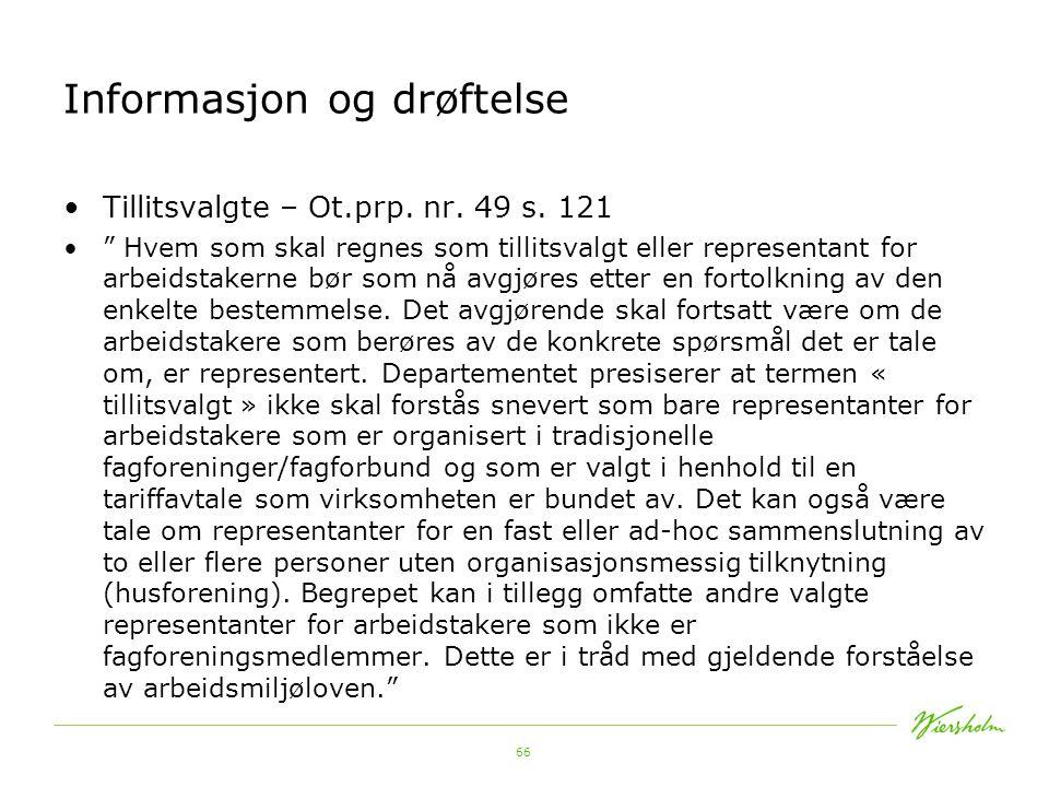 67 Informasjon og drøftelse EU-retten: Direktiv 2001/23/EF (Virksomhetsoverdragelse) Art.
