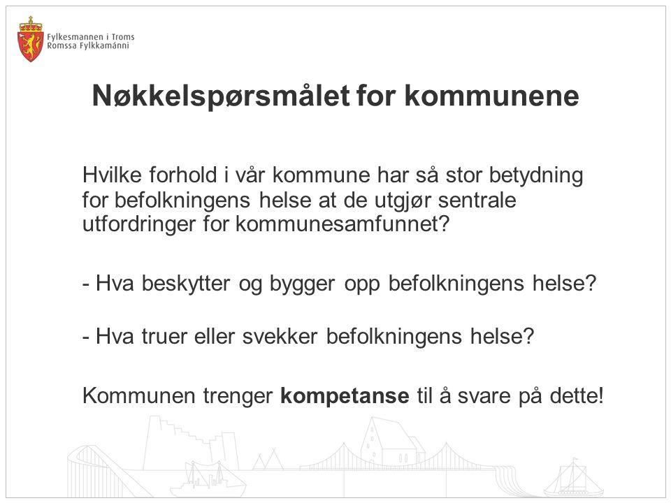 Samhandlingsreformen: Fokus nå Etablering av lokalmedisinske sentra / halvannenlinje-tjenester (Målgruppe i kommunen: Pasienter) Styrking av forebyggende helsearbeid i kommunene (Målgruppe i kommunen: De som ikke ennå er blitt pasienter)