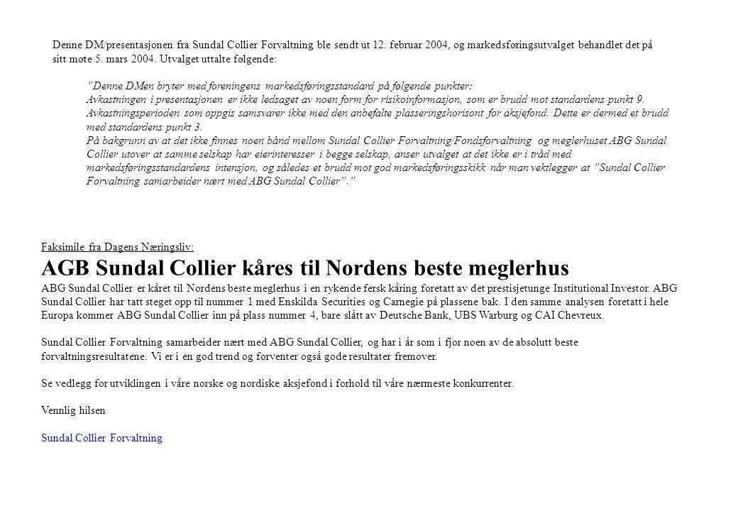 Faksimile fra Dagens Næringsliv: AGB Sundal Collier kåres til Nordens beste meglerhus ABG Sundal Collier er kåret til Nordens beste meglerhus i en rykende fersk kåring foretatt av det prestisjetunge Institutional Investor.