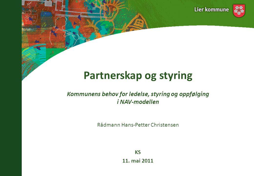 Lier blir det første NAV kontoret i Buskerud 6. september 2006 Tidlig ute, - og ganske stolt..!