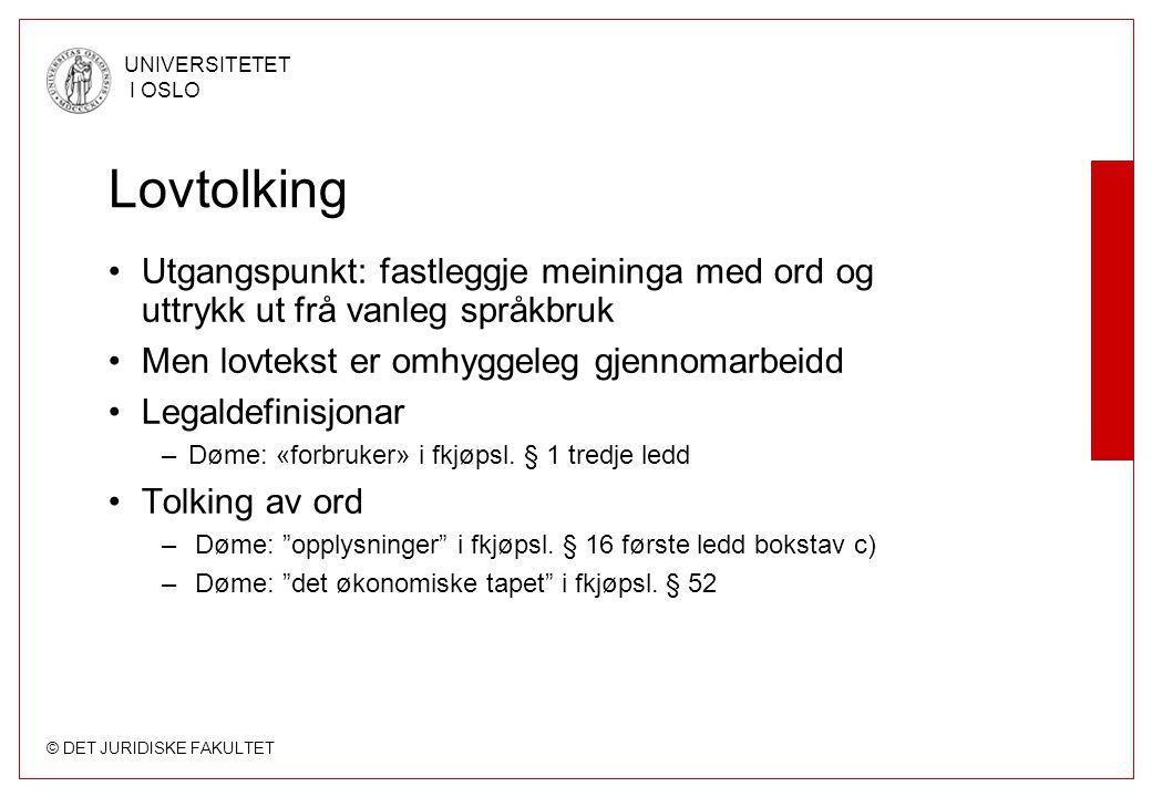 © DET JURIDISKE FAKULTET UNIVERSITETET I OSLO Rettskjeldelære i kortform Les Rettens kilder og anvendelse, i Knophs oversikt over Norges rett s.