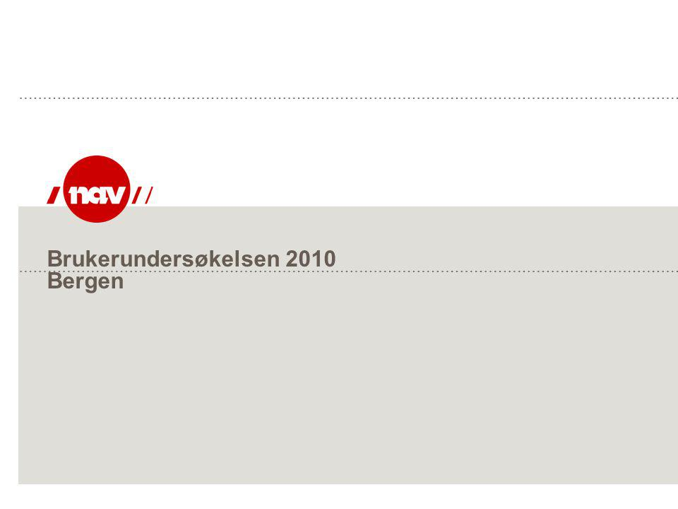 Brukerundersøkelsen 2010 Bergen