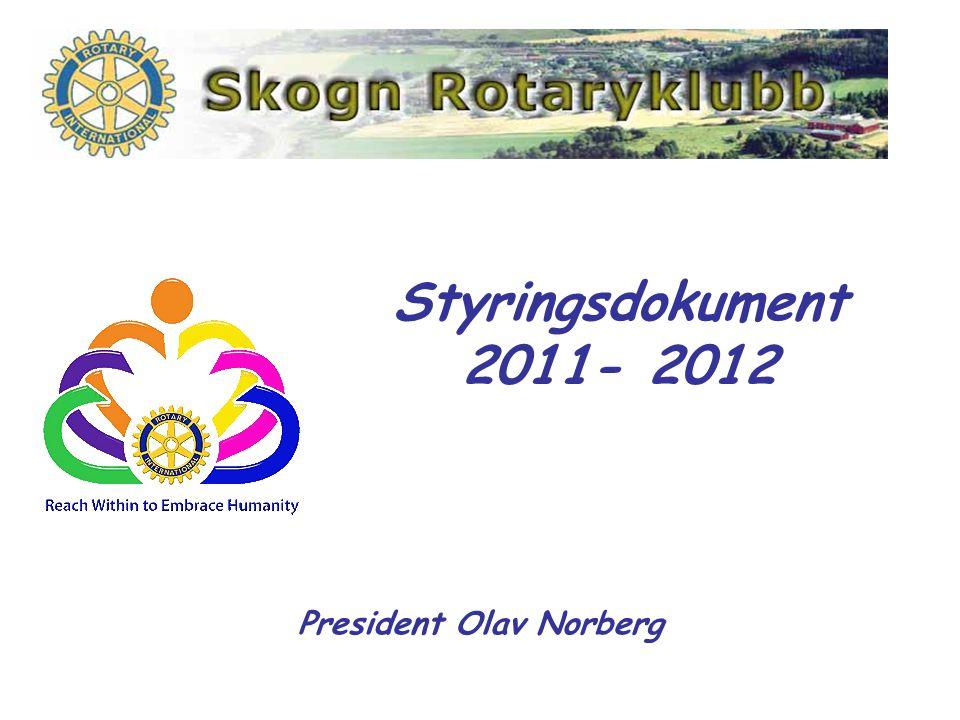 Styringsdokument 2011- 2012 President Olav Norberg