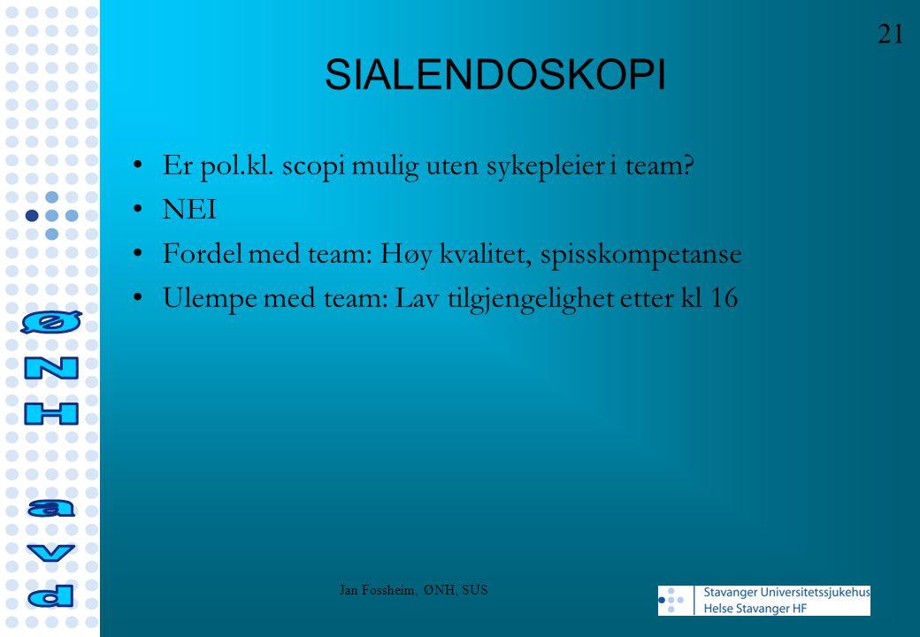 SIALENDOSKOPI Er pol.kl. scopi mulig uten sykepleier i team? NEI Fordel med team: Høy kvalitet, spisskompetanse Ulempe med team: Lav tilgjengelighet e