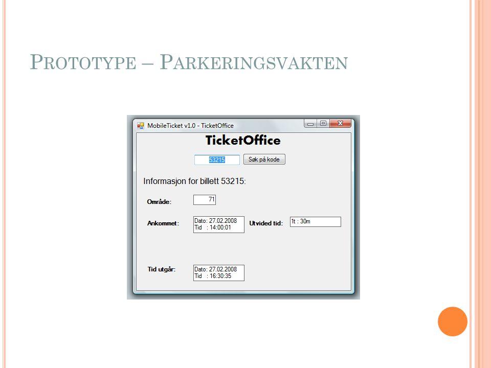 P ROTOTYPE – P ARKERINGSVAKTEN