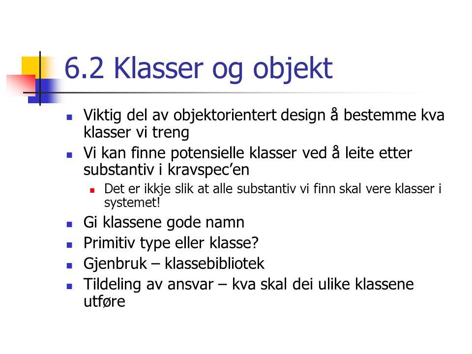 Design av metoder Parameter til metoder Alle parameter i Java blir sendt by value Kva betyr det.