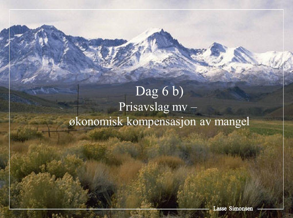 Lasse Simonsen Dag 6 b) Prisavslag mv – økonomisk kompensasjon av mangel Lasse Simonsen