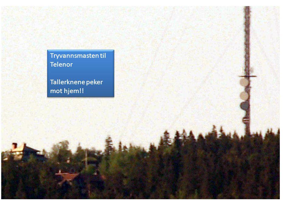 Tryvannsmasten til Telenor Tallerknene peker mot hjem!.