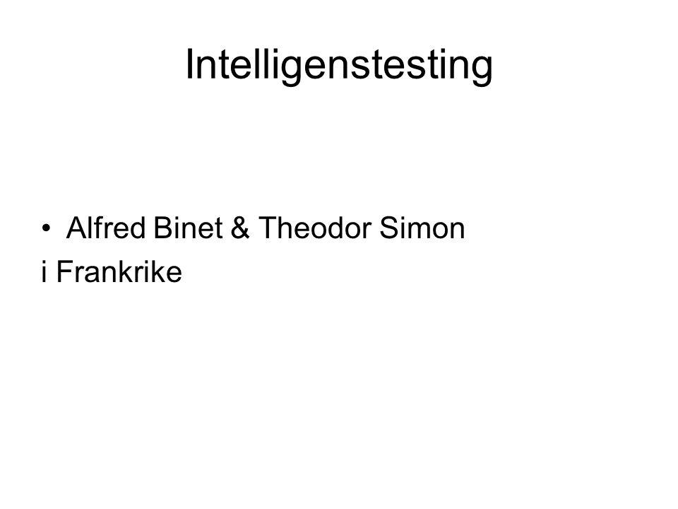 Intelligenstesting Alfred Binet & Theodor Simon i Frankrike