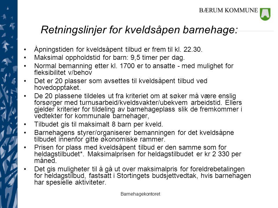 Barnehagekontoret Informasjon Fra 2013: Studiested Sandvika –Videreutdanning i barnehagepedagogikk Søknadsfrist 1.mars –Kompass Søknadsfrist 1.april