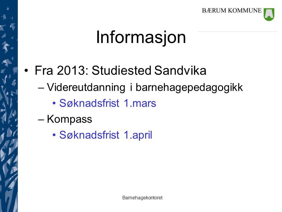 Barnehagekontoret Fra 2014: Barnehagelærerutdanning fra høsten 2014 – også på studiested Sandvika