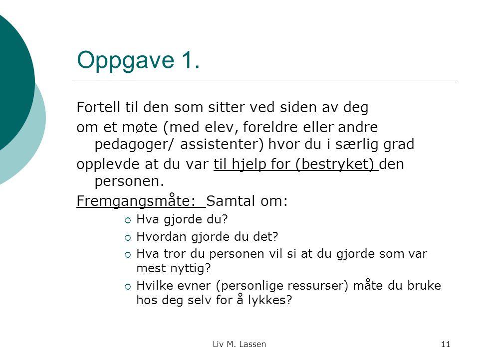 Liv M.Lassen11 Oppgave 1.