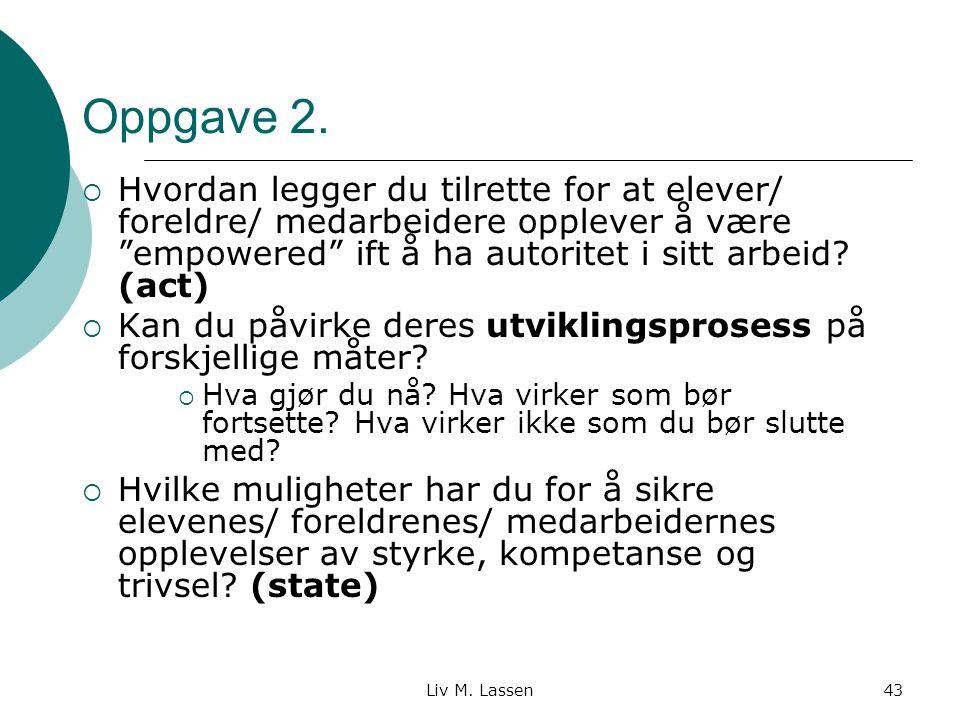 Liv M.Lassen43 Oppgave 2.
