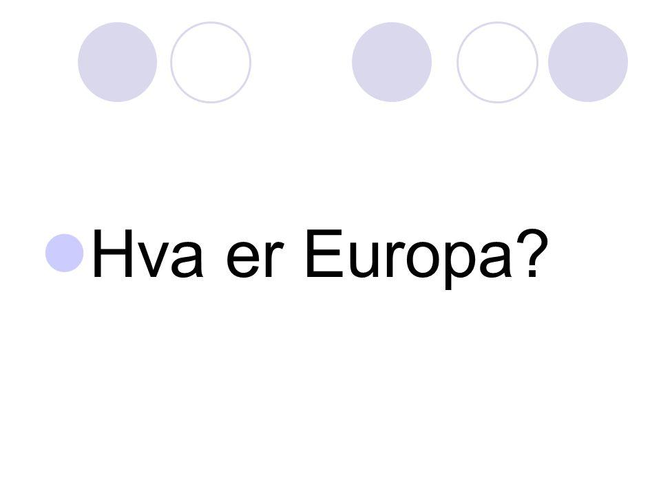 Hva er Europa?