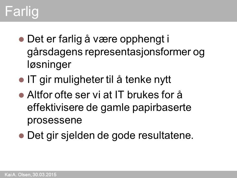 Kai A. Olsen, 30.03.2015 25 Redningen for et høykostland?
