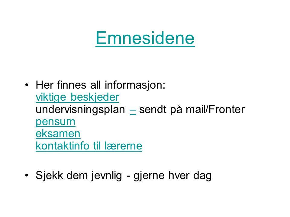 Fronter Finner alle mailadressene til andre studenter Kan opprette egne diskusjonsgrupper Flere muligheter - gjør deg kjent med sidene!