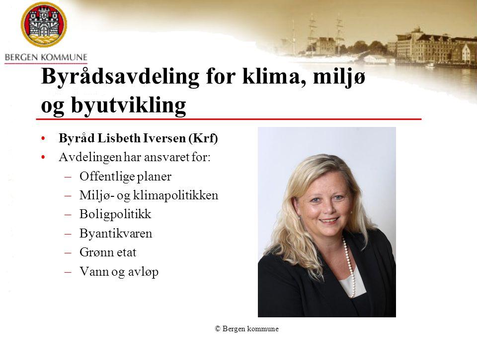 Byrådsavdeling for klima, miljø og byutvikling Byråd Lisbeth Iversen (Krf) Avdelingen har ansvaret for: –Offentlige planer –Miljø- og klimapolitikken