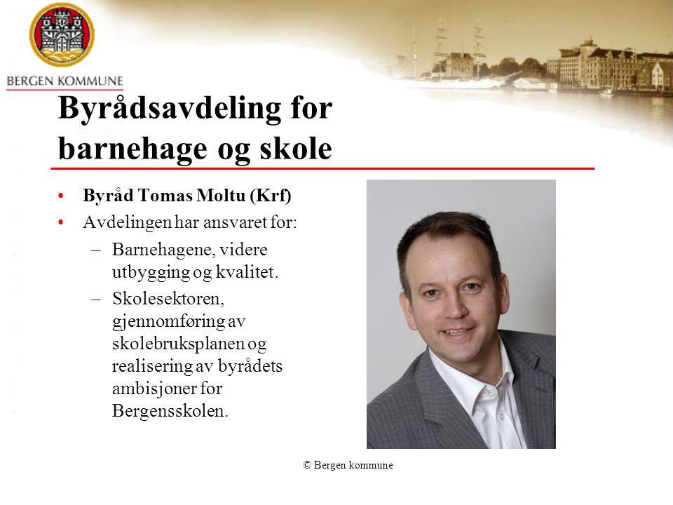 Byrådsavdeling for barnehage og skole Byråd Tomas Moltu (Krf) Avdelingen har ansvaret for: –Barnehagene, videre utbygging og kvalitet.