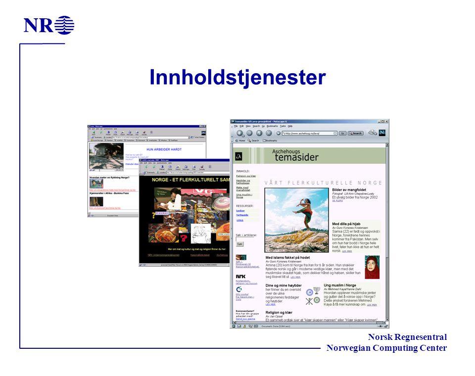 Norsk Regnesentral Norwegian Computing Center Innholdstjenester