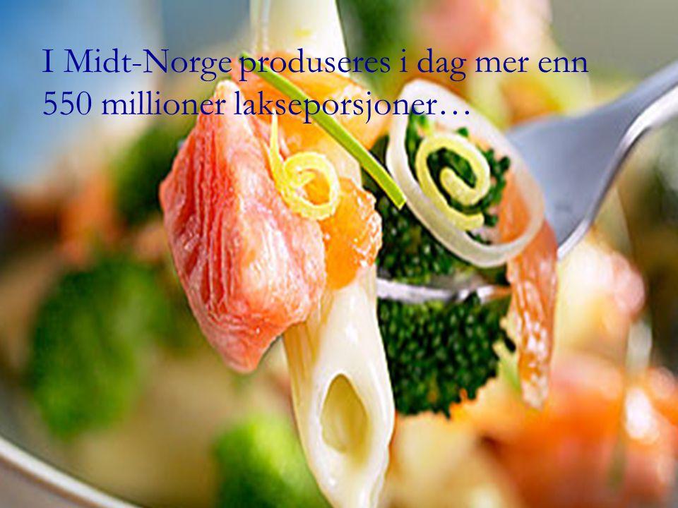 I Midt-Norge produseres i dag mer enn 550 millioner lakseporsjoner…