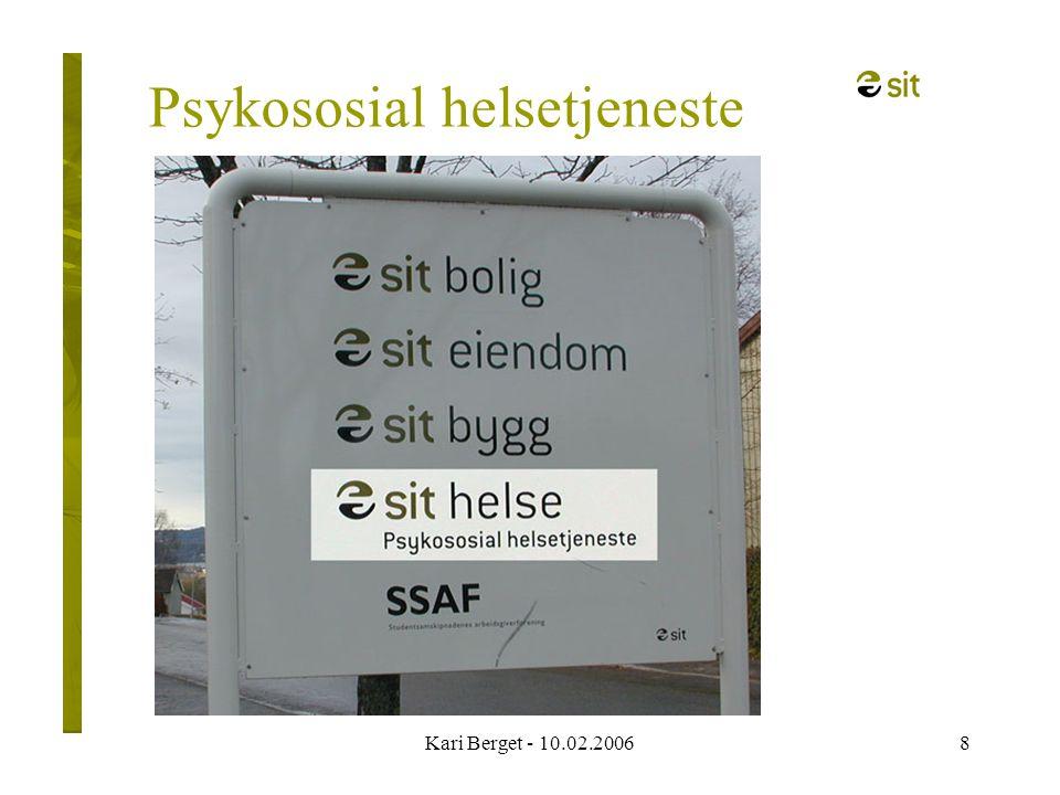 Kari Berget - 10.02.20068 Psykososial helsetjeneste