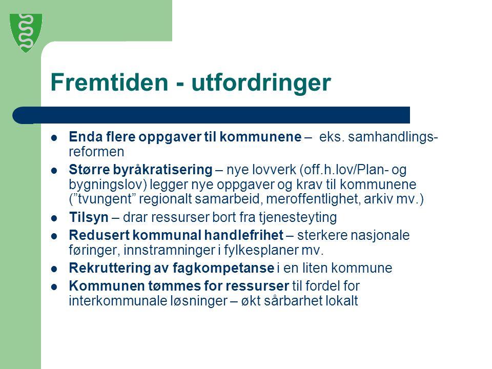 Fremtiden - utfordringer Enda flere oppgaver til kommunene – eks.