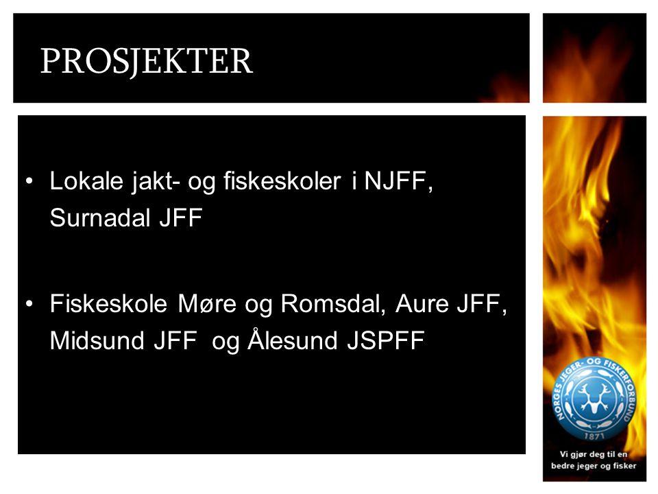 PROSJEKTER Lokale jakt- og fiskeskoler i NJFF, Surnadal JFF Fiskeskole Møre og Romsdal, Aure JFF, Midsund JFF og Ålesund JSPFF