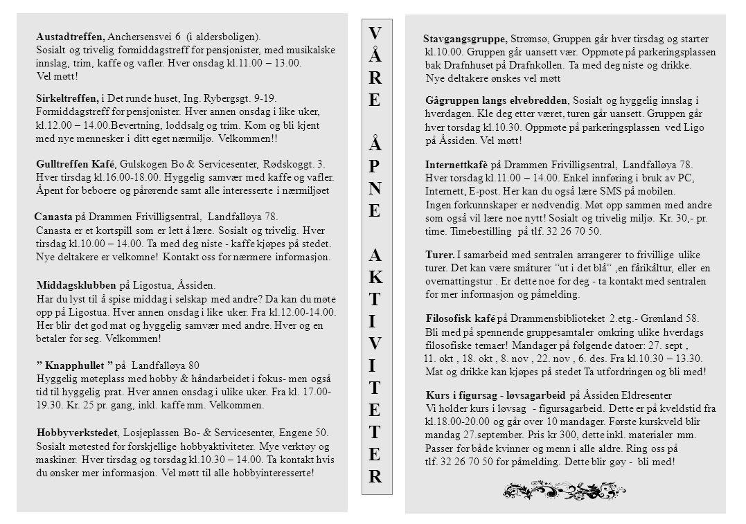 Austadtreffen, Anchersensvei 6 (i aldersboligen).