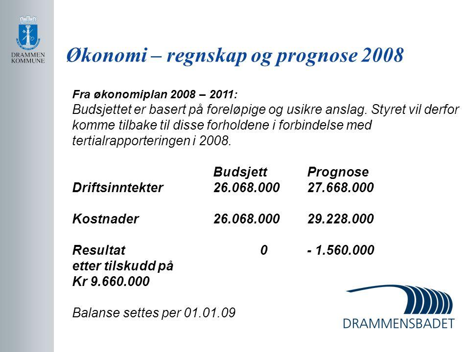 Økonomi – regnskap og prognose 2008 Fra økonomiplan 2008 – 2011: Budsjettet er basert på foreløpige og usikre anslag. Styret vil derfor komme tilbake