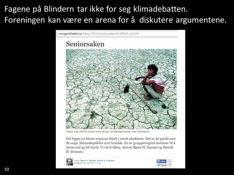 10 Fagene på Blindern tar ikke for seg klimadebatten.