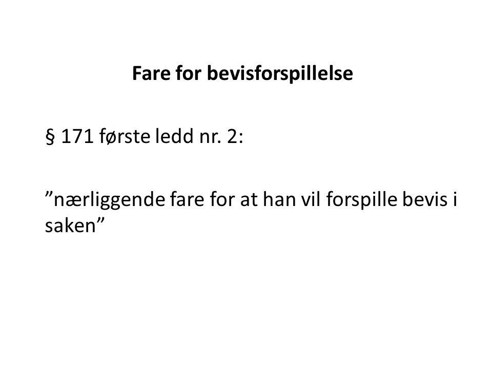 Fare for bevisforspillelse § 171 første ledd nr.