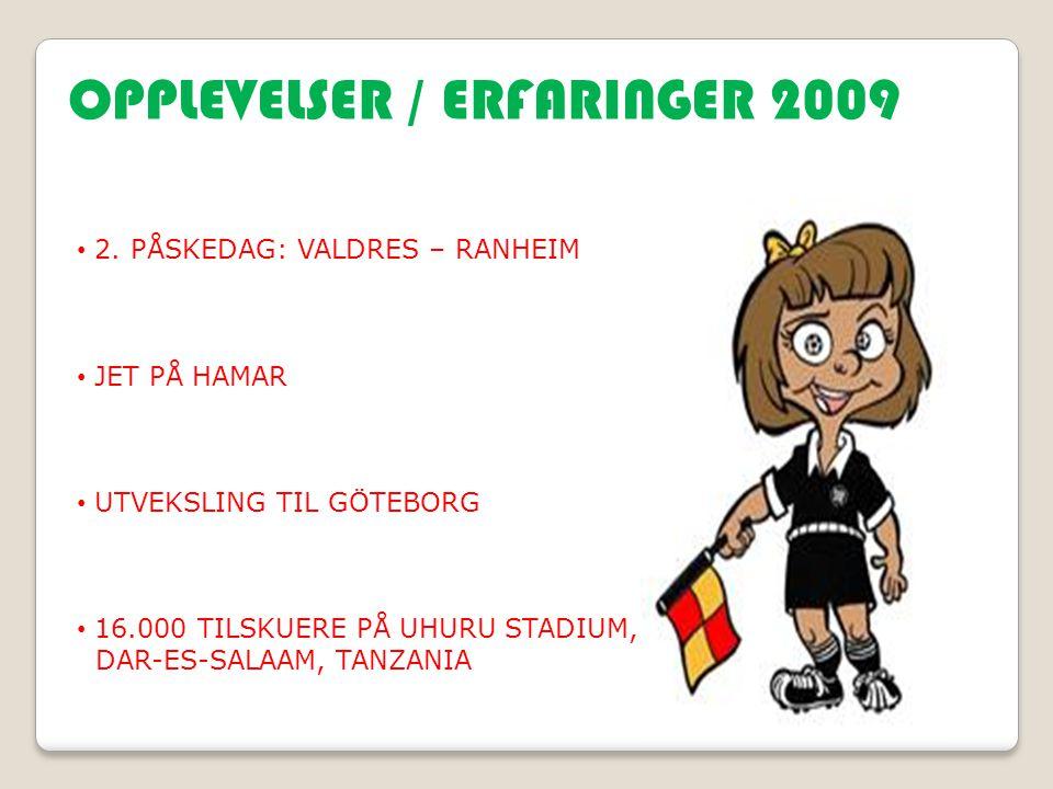 OPPLEVELSER / ERFARINGER 2009 2.