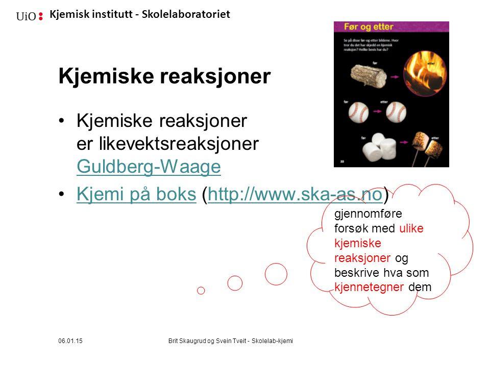 Kjemisk institutt - Skolelaboratoriet Kjemiske reaksjoner Kjemiske reaksjoner er likevektsreaksjoner Guldberg-Waage Guldberg-Waage Kjemi på boks (http