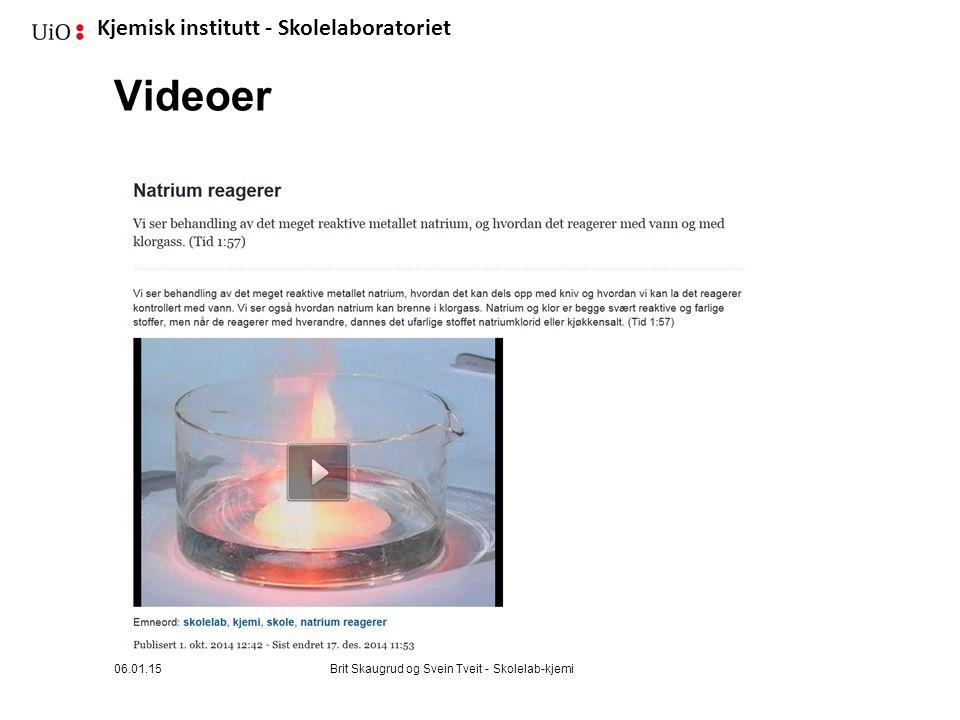 Kjemisk institutt - Skolelaboratoriet Videoer 06.01.15Brit Skaugrud og Svein Tveit - Skolelab-kjemi