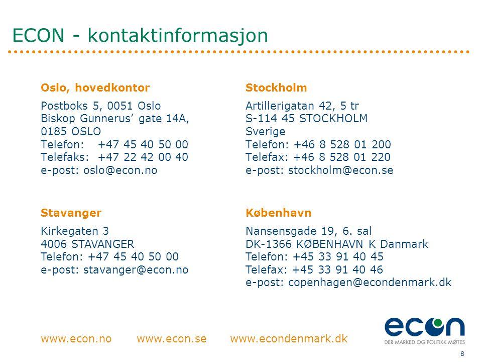8 ECON - kontaktinformasjon www.econ.no Stavanger Kirkegaten 3 4006 STAVANGER Telefon: +47 45 40 50 00 e-post: stavanger@econ.no København Nansensgade