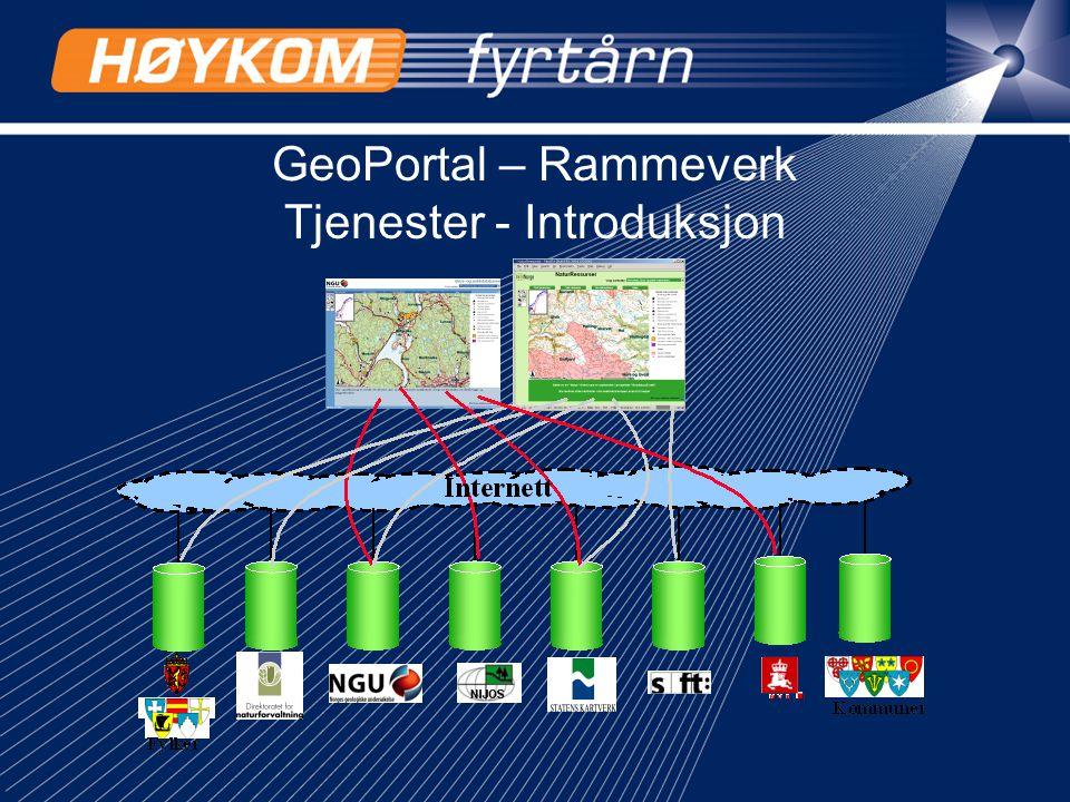1 GeoPortal – Rammeverk Tjenester - Introduksjon