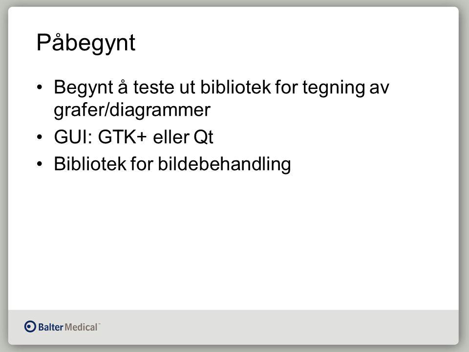 Påbegynt Begynt å teste ut bibliotek for tegning av grafer/diagrammer GUI: GTK+ eller Qt Bibliotek for bildebehandling