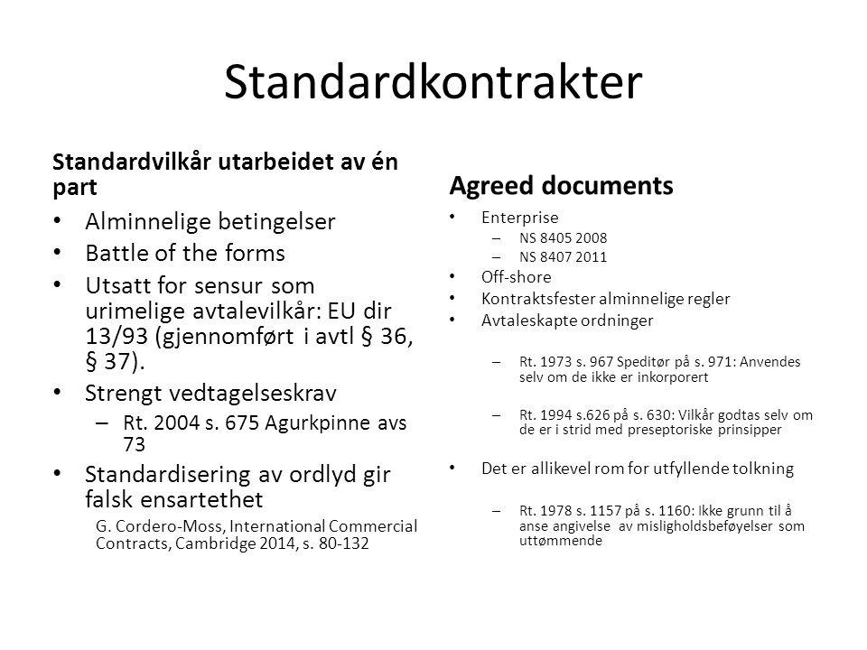 Standardkontrakter Standardvilkår utarbeidet av én part Alminnelige betingelser Battle of the forms Utsatt for sensur som urimelige avtalevilkår: EU dir 13/93 (gjennomført i avtl § 36, § 37).