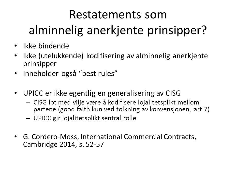 Restatements som alminnelig anerkjente prinsipper.