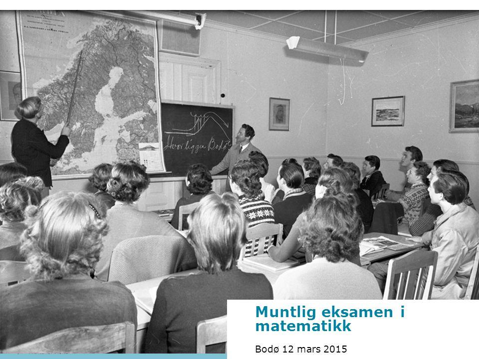 Muntlig eksamen i matematikk Bodø 12 mars 2015 Foto: Bjørn Erik Olsen