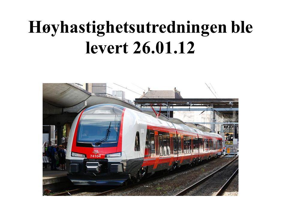 Høyhastighetsutredningen ble levert 26.01.12