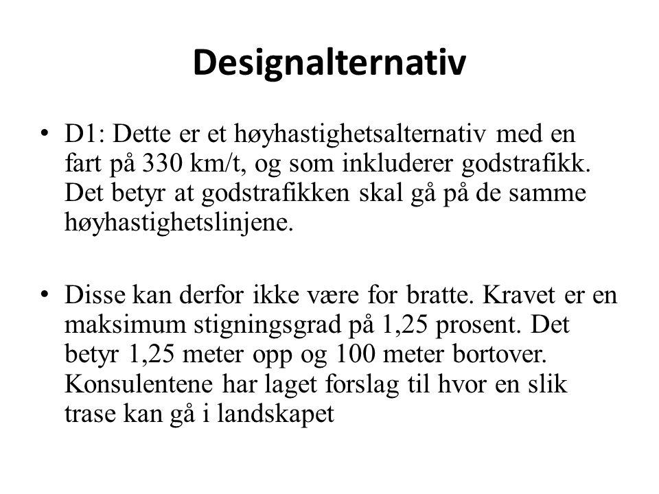 Reisetider og stoppesteder: D1 (330 km/t med gods) fra Oslo til Trondheim via Østerdalen Reisetid med basiskonseptet: 2 timer, 10 minutter, 39 sekunder (fra Trondheim til Værnes 13 ekstra minutter) Toget vil stoppe: Oslo, Gardermoen, Elverum, Tynset, Trondheim (og Værnes) Reisetid med ekspresstoget: 2 timer, 3 minutter, 20 sekunder Toget vil stoppe: Oslo, Gardermoen, Elverum, Trondheim Atkins jobber videre med å regne ut om disse kategori 3 stasjonene også skal betjenes: Rena, Koppang, Garli