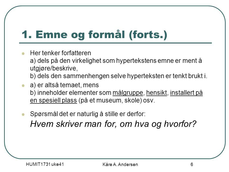 HUMIT1731 uke41 Kåre A. Andersen 6 1.