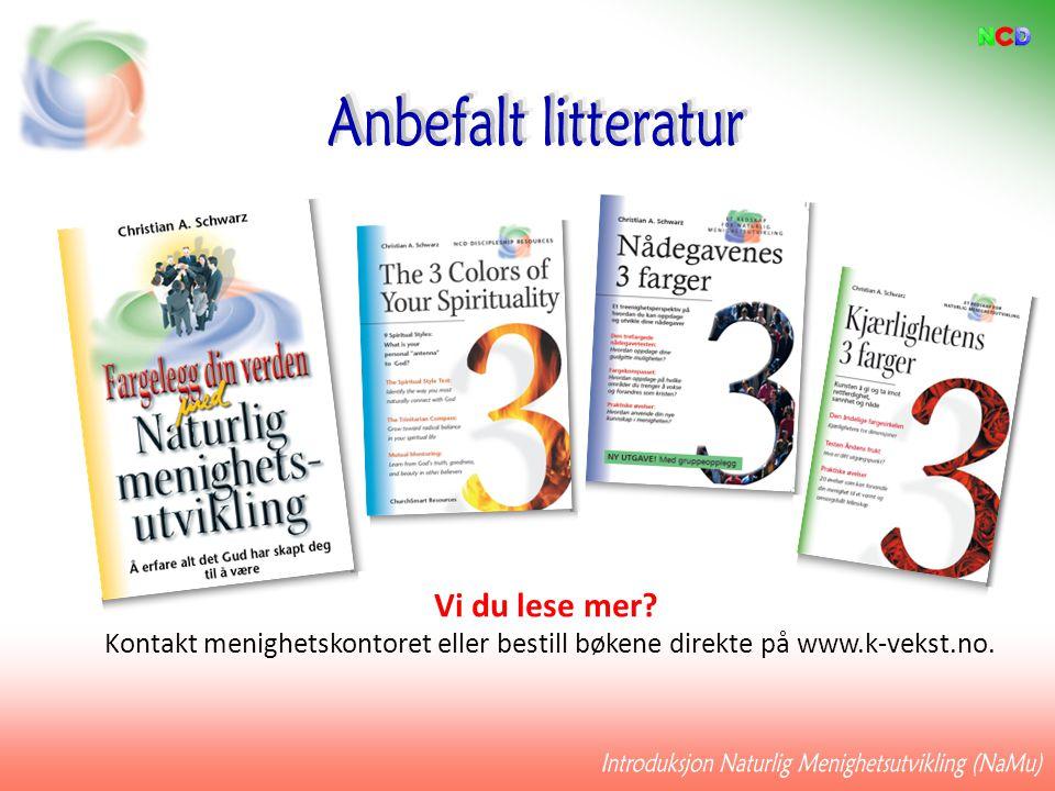 Vi du lese mer? Kontakt menighetskontoret eller bestill bøkene direkte på www.k-vekst.no.