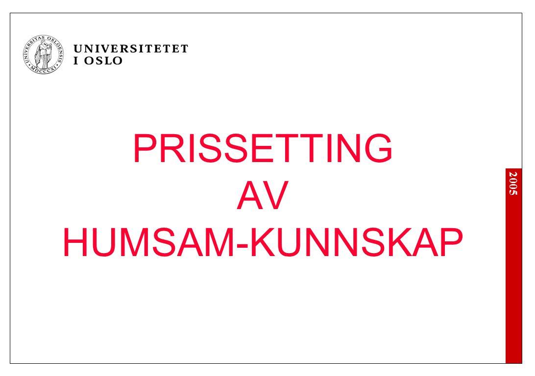 2005 PRISSETTING AV HUMSAM-KUNNSKAP